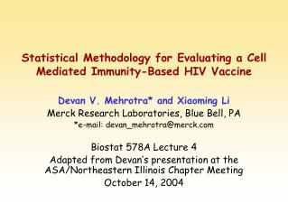 Statistical Methodology for Evaluating a Cell Mediated Immunity-Based HIV Vaccine