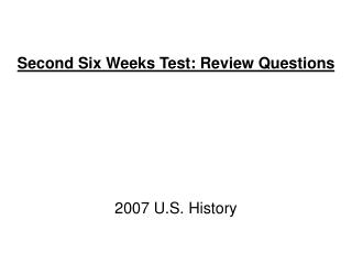 Second Six Weeks Test: Review Questions