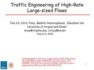 Traffic Engineering of High-Rate Large-sized Flows