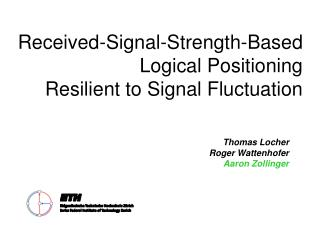Received-Signal-Strength-Based  Logical Positioning  Resilient to Signal Fluctuation