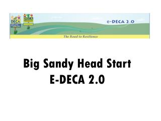 Big Sandy Head Start E-DECA 2.0