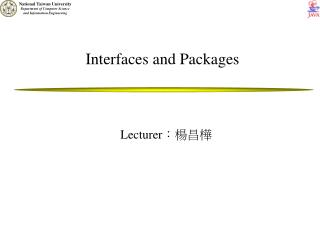 Interfaces and Packages
