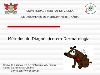 UNIVERSIDADE FEDERAL DE VIÇOSA DEPARTAMENTO DE MEDICINA VETERINÁRIA
