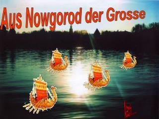 Aus Nowgorod der Grosse