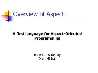 Overview of AspectJ