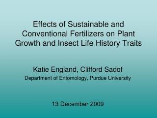 Effects of Sustainable and Conventional Fertilizers on Plant Growth and Insect Life History Traits