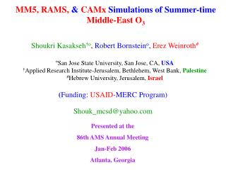 MM5, RAMS,  &  CAMx  Simulations of Summer-time  Middle-East O 3