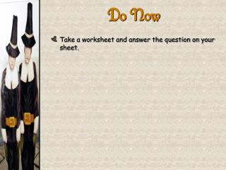 Take a worksheet and answer the question on your sheet.