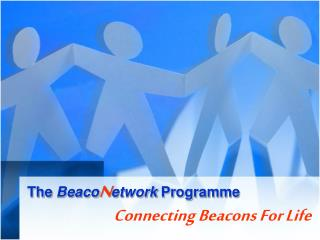 The  Beaco N etwork Programme