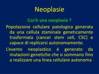 Neoplasie