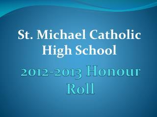 2012-2013 Honour Roll