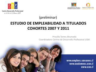 Priscilla Torres Ahumada Coordinadora Centro de Desarrollo Profesional USM