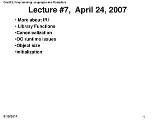 Lecture #7,  April 24, 2007