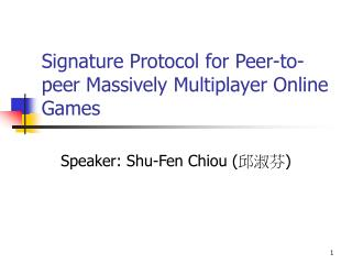 Signature Protocol for Peer-to-peer Massively Multiplayer Online Games