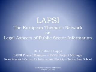 LAPSI The  European Thematic  Network  on  Legal Aspects of  Public Sector Information