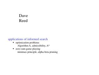 applications of informed search optimization problems Algorithm A, admissibility, A*