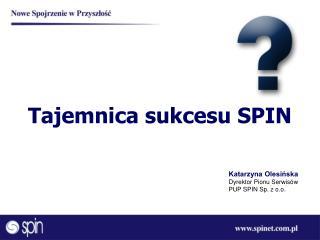 Tajemnica sukcesu SPIN