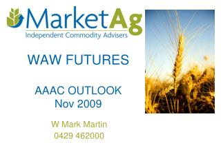 WAW FUTURES AAAC OUTLOOK Nov 2009
