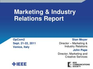 Marketing & Industry Relations Report