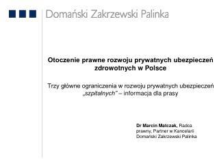 Otoczenie prawne rozwoju prywatnych ubezpieczeń zdrowotnych w Polsce