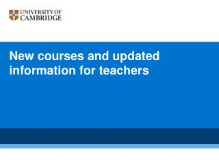New courses and updated information for teachers