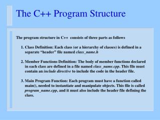 The C++ Program Structure