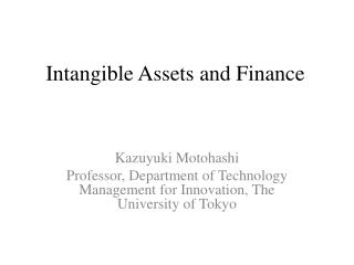 Intangible Assets and Finance
