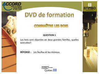 DVD de formation