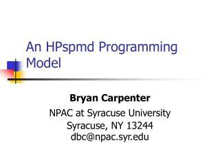 An HPspmd Programming Model