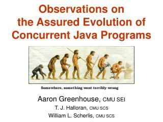 Observations on the Assured Evolution of Concurrent Java Programs