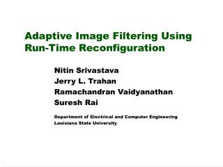 Adaptive Image Filtering Using Run-Time Reconfiguration