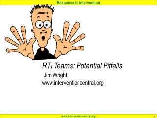 RTI Teams: Potential Pitfalls  Jim Wright interventioncentral