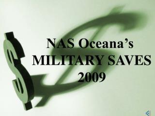 NAS Oceana's  MILITARY SAVES 2009