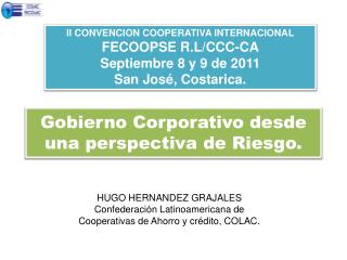 Gobierno  Corporativo desde una perspectiva de  Riesgo.