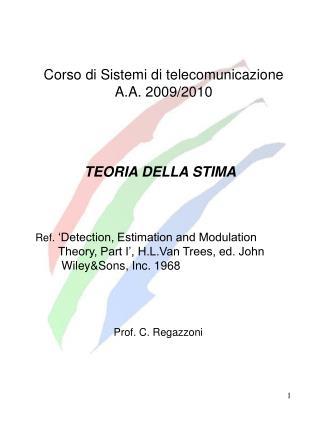 Corso di Sistemi di telecomunicazione A.A. 2009/2010