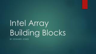 Intel Array Building Blocks