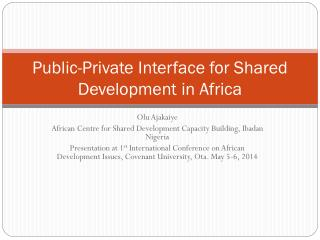 Public-Private Interface for Shared Development in Africa