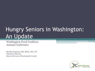 Hungry Seniors in Washington: An Update