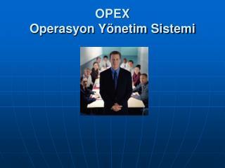 OPEX Operasyon Yönetim Sistemi