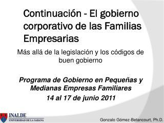 Continuación - El gobierno corporativo de las Familias Empresarias