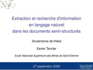 Extraction et recherche d'information en langage naturel dans les documents semi-structurés