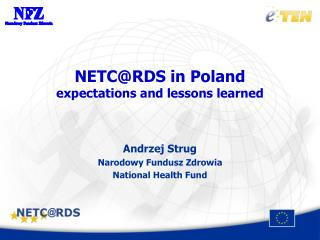 NETC@RDS in Poland expectations and lessons learned