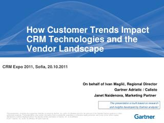 How Customer Trends Impact CRM Technologies and the Vendor Landscape