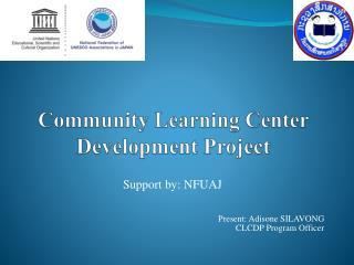 Community Learning Center Development Project