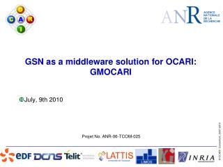 GSN as a middleware solution for OCARI: GMOCARI