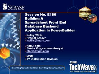 Session No. E180  Building A Spreadsheet Front End Database Backend Application in PowerBuilder