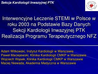 Adam Witkowski, Instytut Kardiologii w Warszawie