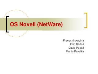 OS Novell (NetWare)