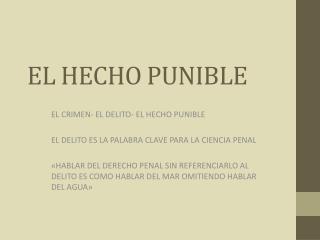 EL HECHO PUNIBLE