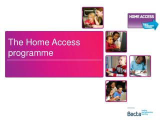 The Home Access programme